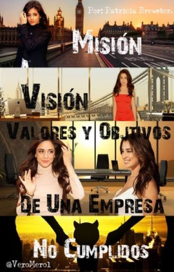 MISIÓN, VISIÓN, VALORES Y OBJETIVOS DE UNA EMPRESA NO CUMPLIDOS. #MVVYODUENC