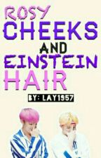 Rosy Cheeks and Einstein Hair (ON HIATUS) by Taehyung1957