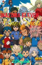 Inazuma Eleven ~ One Shots by CChrystal8