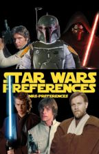 Star Wars Preferences by mrs-preferences