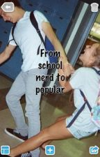 From school nerd to popular by beter_than_you