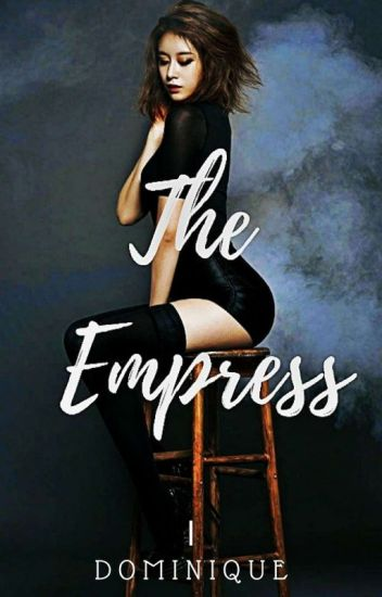 The Empress [Completed]