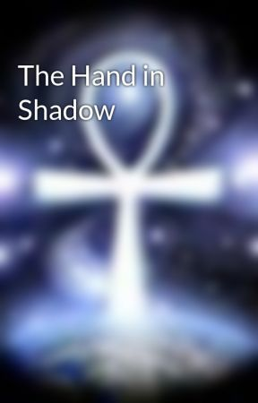 The Hand in Shadow by JDLovil