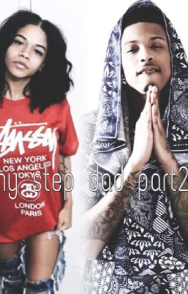 My stepdad August Alsina continuation 2