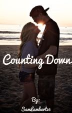 Counting Down (Hayes Grier FanFic) by SamLambert16