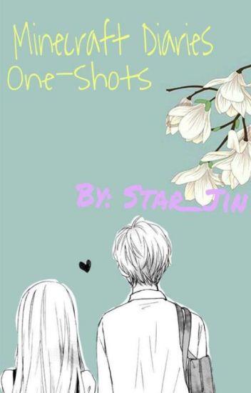 MineCraftDiaries One~Shots