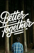 Better Together by yayangnurf