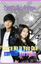 Catch Me If You Can [Ongoing Story] by Krizelle_Luina