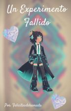 Un experimento fallido ||Hidashi|| by felicitasdehamada