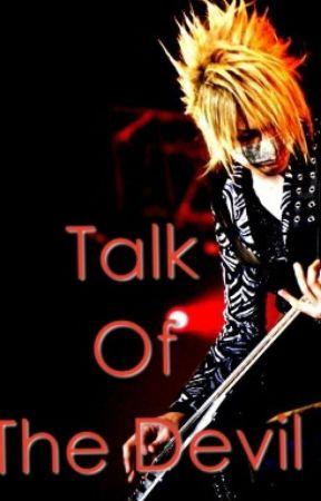 Talk Of The Devil by xXketsui-ameXx