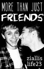 More than just friends  ~Ziall Horlik~ AU #Wattys2016 by ziallislife23