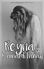 Reyna ng Kamalditahan by seyyychan