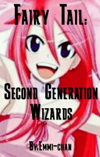 Fairy Tail - Second Generation Wizards