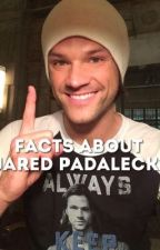 Facts about Jared Padalecki! by fuchsiabutterflies