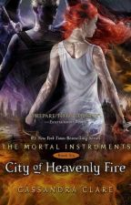 The Mortal Instruments - City of Heavenly Fire by AkiraBlackCat