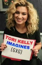 Tori Kelly Imagines (GxG) by sugarheaventush