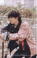 Memories || SEVENTEEN FANFIC [✔] by Woojinie-