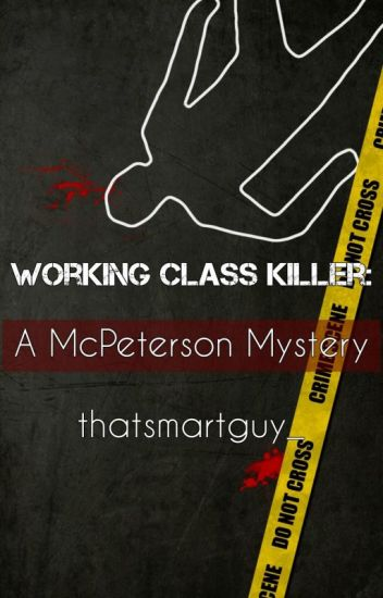 Working Class Killer: A McPeterson Mystery