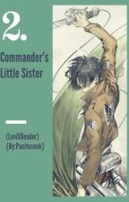Commander's Little Sister 2 (Levixreader) [COMPLETED] by EmereineGhelDiscaya