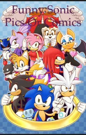 Funny Sonic Photos And Comics Comic Wattpad