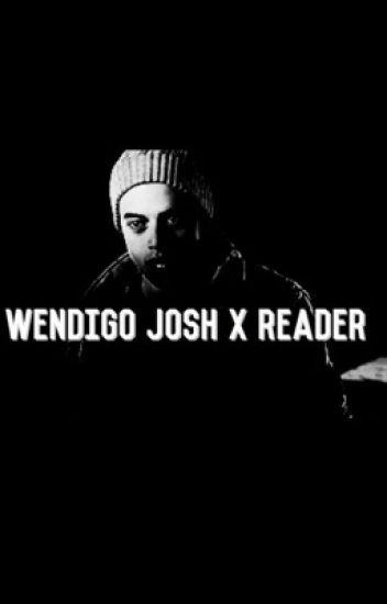Wendigo Josh x Reader | Until Dawn |