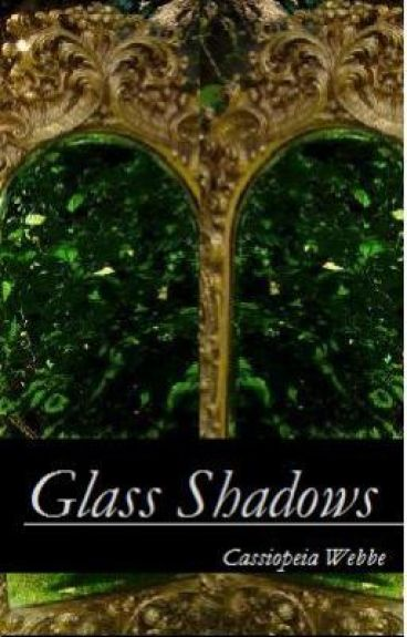 Glass Shadows