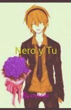 Nero y Tú by wisosara