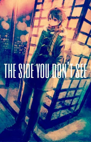 The Side You Don't See (Yaoi Boyxboy)