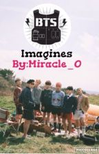 BTS ONE SHOT IMAGINES:)[COMPLETED]#Wattys2017 by Miracle_0