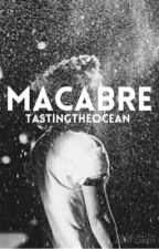 Macabre {h.s.} by Tastingtheocean