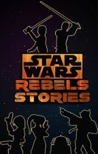 Star Wars Rebels Stories by TarwaRedwood