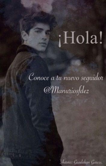 ¡Hola! (Manu Ríos)