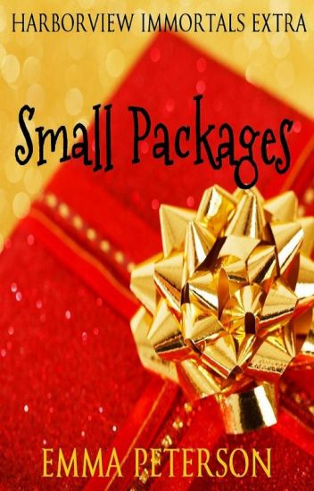 Small Packages (Harborview Immortals Extra)