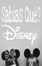 SABIAS QUE? DISNEY by DiegoVargas281