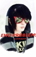 emo problems by yayitsthatpotato
