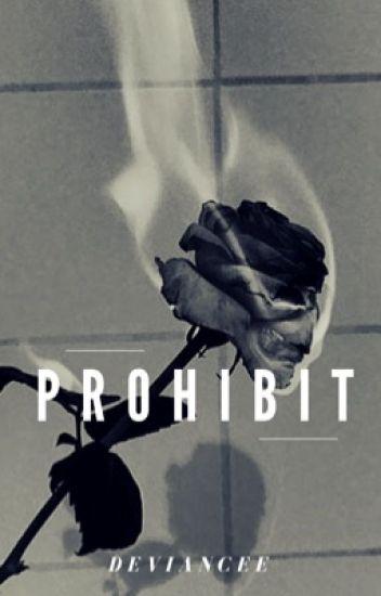Prohibit • Sirius Black •