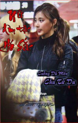 Đọc truyện [Cover-Edit]-[BHTT] Nữ Dâm Tặc Háo Sắc - TzuSa TzuMo TzuMi Tzu...