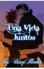 UNA VIDA JUNTOS by AsamiAria