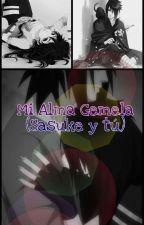 Mi Alma Gemela (Sasuke Y Tu)  [Terminado] by CelaenaUchiha18