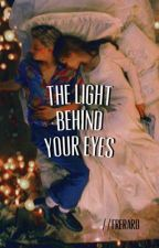 the light behind your eyes ✩ frerard by vicesandvirtxes