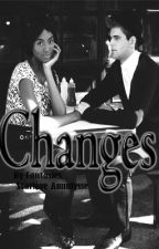Changes (BOOK 2) by Fantasies