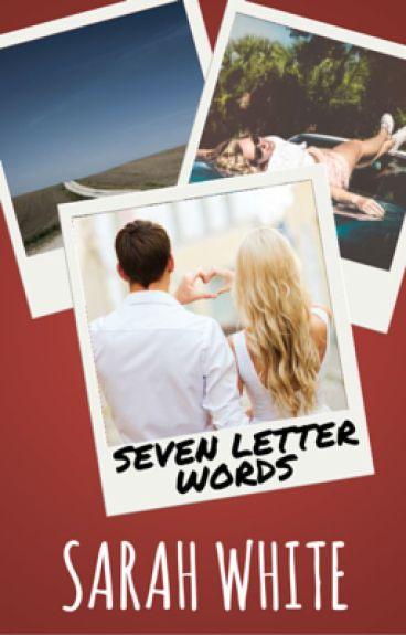 Seven Letter Words #Wattys2016