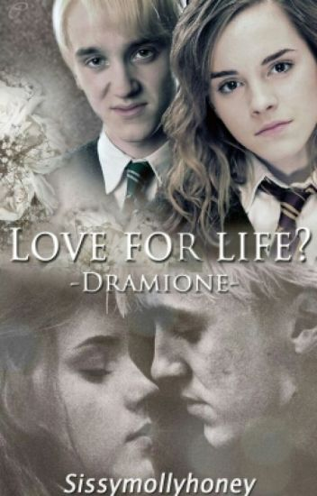 ♥Love for life?♥ -Dramione