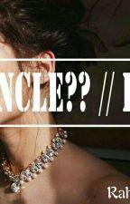 UNCLE?? // H.S by marshmellogoreng