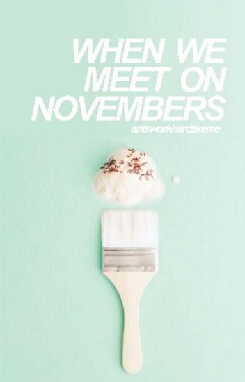 When We Meet on Novembers ;; Jungkook