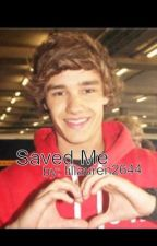 Saved Me ( Liam Payne 1D fanfic) by lillauren2644