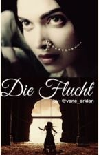 Die Flucht (wird überarbeitet) by vane_srkian