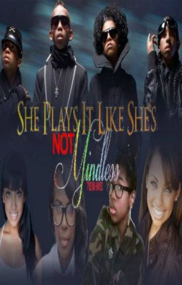 She Plays It Like She's NOT Mindless (A Mindless Behavior Story) [UNEDITED]