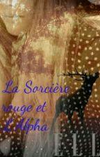 La Sorcière Rouge et L'Alpha by Shaynn-L