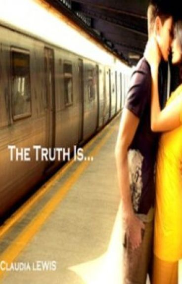 The Truth is... {Sequel to I May be Famous But They Don't Know That}